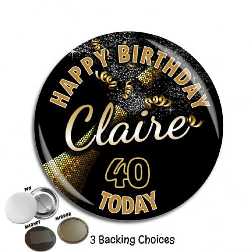 Large 75mm Black & Gold Personalised Happy Birthday Badge N68
